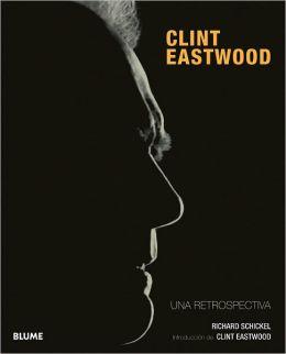 Clint Eastwood: Una retrospectiva