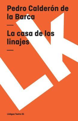 La Casa De Los Linajes/ The House of Ancestry
