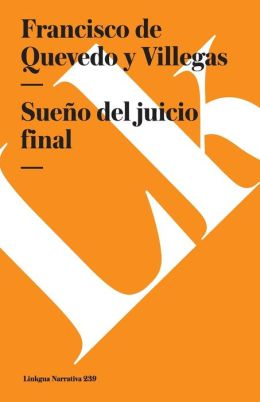 Sueno del juicio final/ Dream of the Final Trial