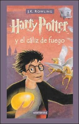 Harry Potter y el cáliz de fuego (Harry Potter and the Goblet of Fire) (Harry Potter #4)