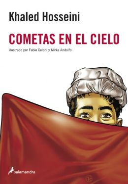 Cometas en el cielo: Novela Grafica (The Kite Runner Graphic Novel)