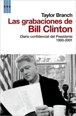Las grabaciones de Bill Clinton (The Clinton Tapes)