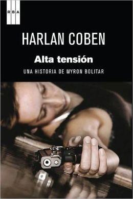 Alta tension (Premio Internacional de Novela Negra RBA) (Live Wire)