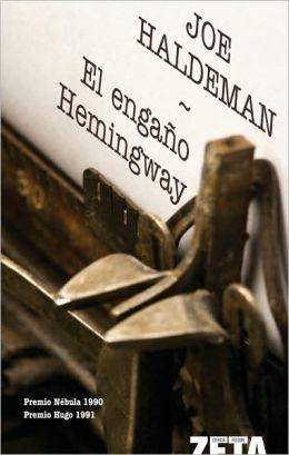 El Engano Hemingway (The Hemingway Hoax)