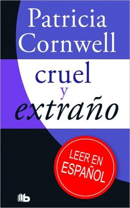 Cruel y extrano (Cruel and Unusual)