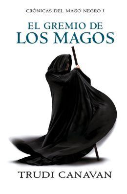 El gremio de los magos (The Magicians' Guild)
