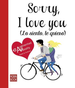 Sorry, I love you (Lo siento, te quiero)