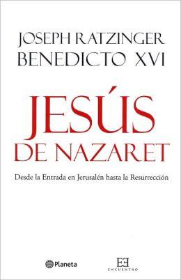 Jesus de Nazaret 2: Desde la entrada en Jerusalen hasta la resurreccion (Jesus of Nazareth: Holy Week: From the Entrance into Jerusalem to the Resurrection)