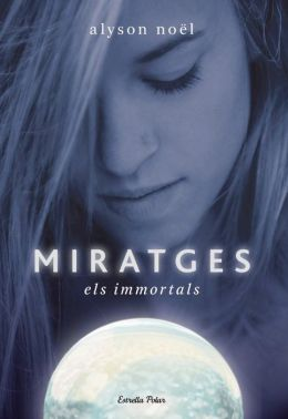 Miratges (Blue Moon: Immortals Series #2)