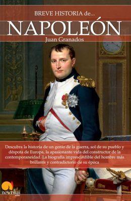 Breve historia de Napoleón