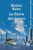 Book Cover Image. Title: La Fisica del Futuro, Author: Michio Kaku
