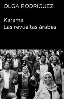 Karama. Las revueltas árabes (Endebate)