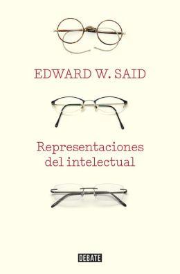 Representaciones del intelectual: Ensayos sobre literatura clásica