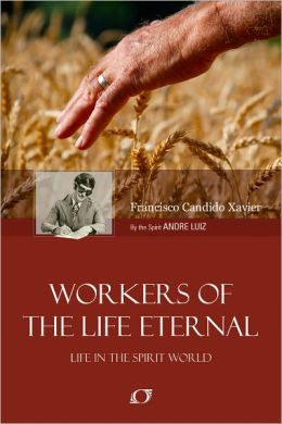 Workers of the Life Eternal