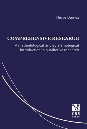 Comprehensive Research: A methodological and epistemological introduction to qualitative research