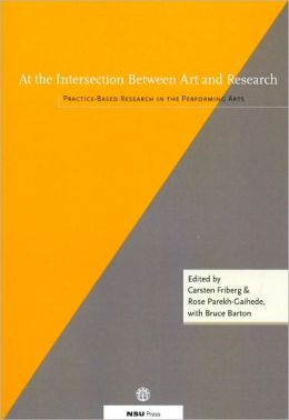 At the Intersection Between Art and Research: Practice-Based Research in the Performing Arts