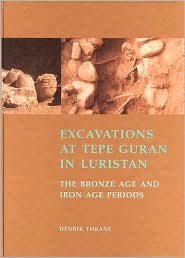 Excavations at Tepe Guran in Luristan: The Bronze Age and Iron Age Periods