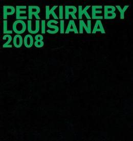 Per Kirkeby: Louisiana 2008