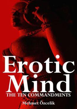 The Erotic Mind - The Ten Commandments