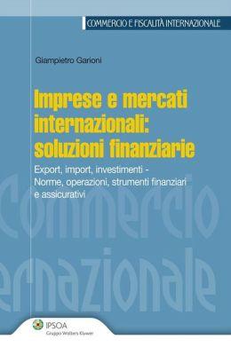 Imprese e mercati internazionali: soluzioni finanziarie