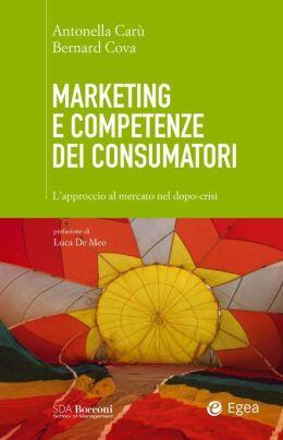 Marketing e competenze dei consumatori: L'approccio al mercato nel dopo-crisi