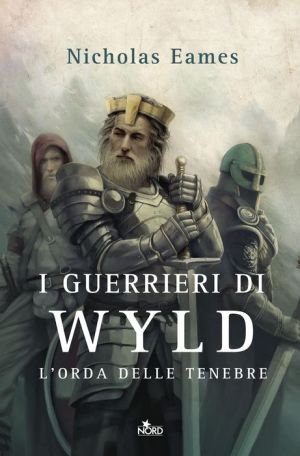 I guerrieri di Wyld: L'orda delle tenebre