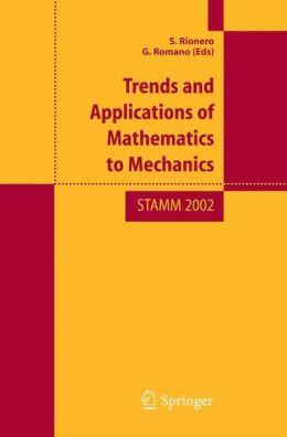 Trend and Applications of Mathematics to Mechanics: STAMM 2002