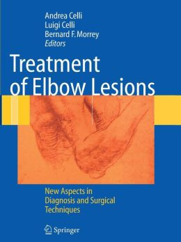 Treatment of Elbow Lesions: New Aspects in Diagnosis and Surgical Techniques