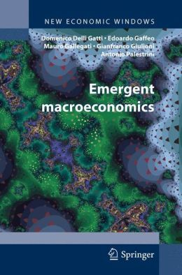 Emergent Macroeconomics: An Agent-Based Approach to Business Fluctuations