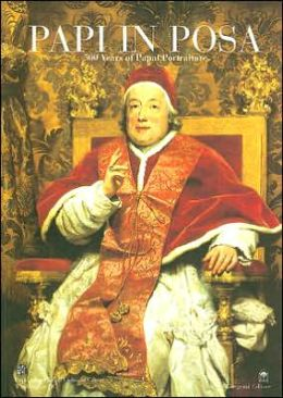 Papi in Posa: 500 Years of Papal Portraiture