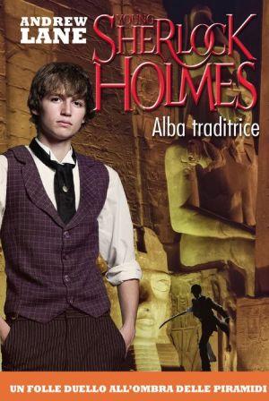 Alba traditrice. Young Sherlock Holmes. Vol. 8