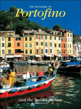 Wonders of Portofino and the Italian Riviera