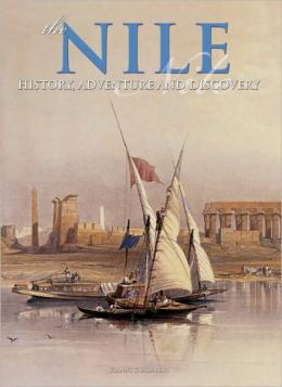 Nile: History, Adventure and Discovery
