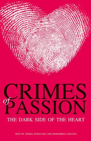 Crimes of Passion: The Dark Side of the Heart