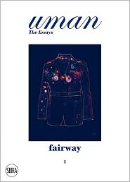 Fairway: The Golf Jacket. Uman. The Essays 1