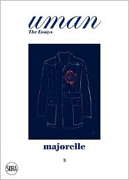 Majorelle: Men's Fashion and Garden Fashion. Uman. The Essays 3