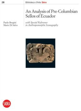 Analysis of Pre-Columbian Sellos of Ecuador: with Special Reference to Anthropomorphic Iconography
