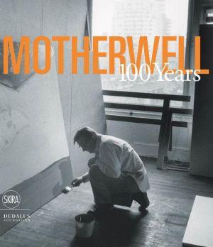 Robert Motherwell: 1915-2015