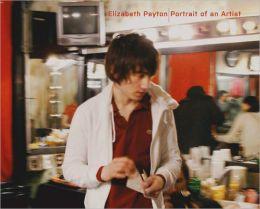 Elizabeth Peyton: Portrait of an Artist