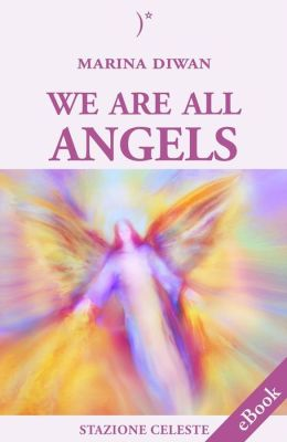We are all Angels