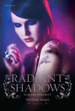 Radiant Shadows (Wicked Lovely Series #4)