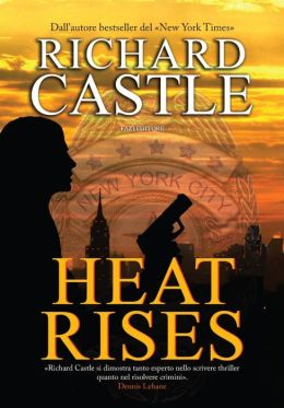 Heat Rises (Nikki Heat Series #3)