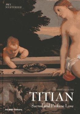 Titian: Sacred and Profane Love (Art Mysteries)