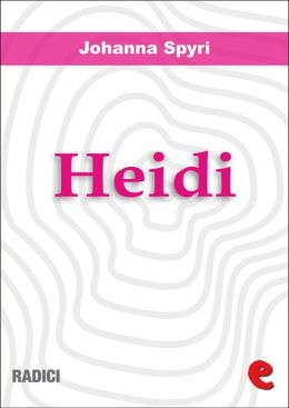 Heidi: Heidi's years of learning and travel/Heidi makes use of what she has learned