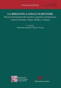 La biblioteca dello scrittore: Percorsi intertestuali nella narrativa spagnola contemporanea (Laforet, Puértolas, Marías, Méndez, Neuman)