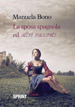 La sposa spagnola ed altri racconti