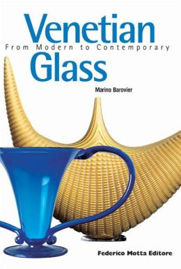 Venetian Glass: From Modern to Contemporary