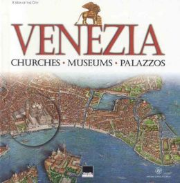 Venice: Churches, Museums Palazzos