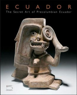 Secret Art of Precolumbian Ecuador