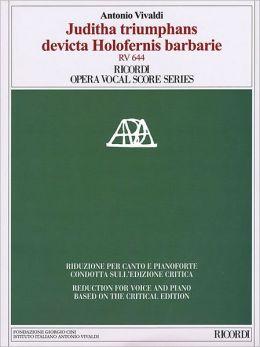 Juditha triumphans devicta Holofernis barbarie, RV 644: Ricordi Opera Vocal Score Series